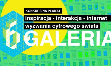 Inspiracja-interakcja-internet. Galeria plakatów.