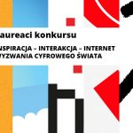 Laureaci Konkursu. Inspiracja – Interakcja – Internet.